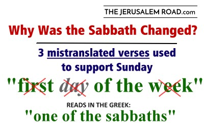 The Sabbath – Wasn't it Changed from Saturday to Sunday?