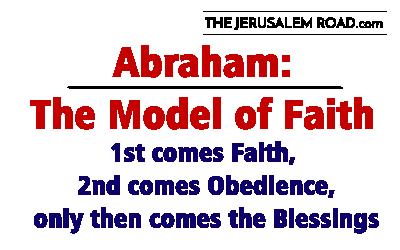 Abraham: The Model of Faith