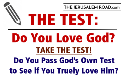 THE TEST: Do You Love God?
