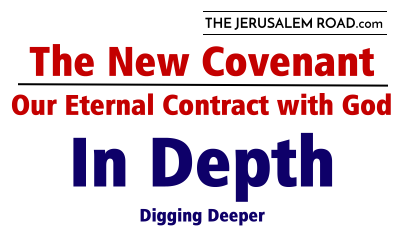 The New Covenant – In Depth