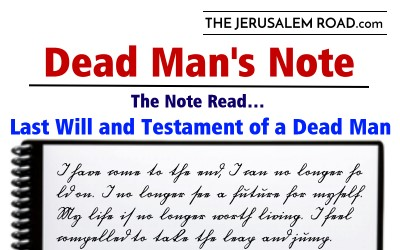 The Note Read: The last will and testament of a dead man.