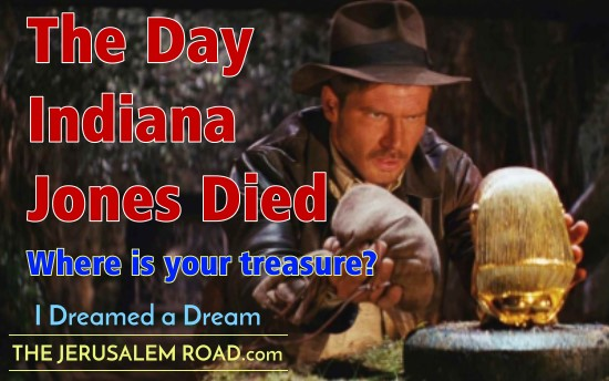 The Day Indiana Jones Died